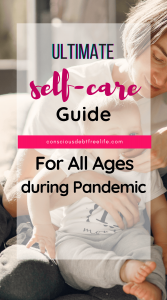 Self-care during pandemic