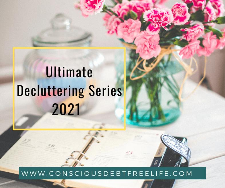 Decluttering Series